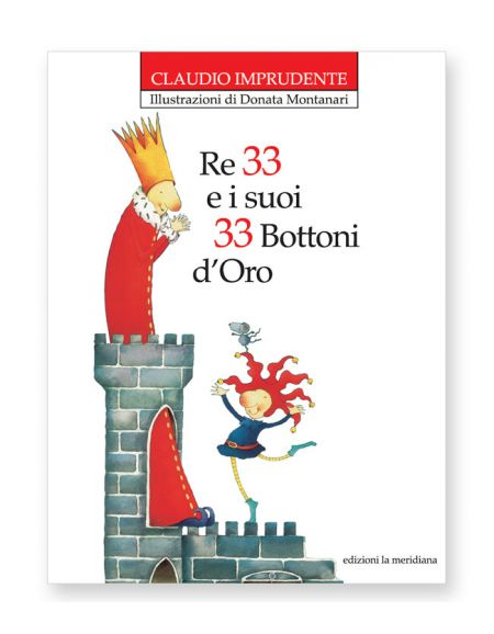 Re 33 e i suoi 33 bottoni d'oro