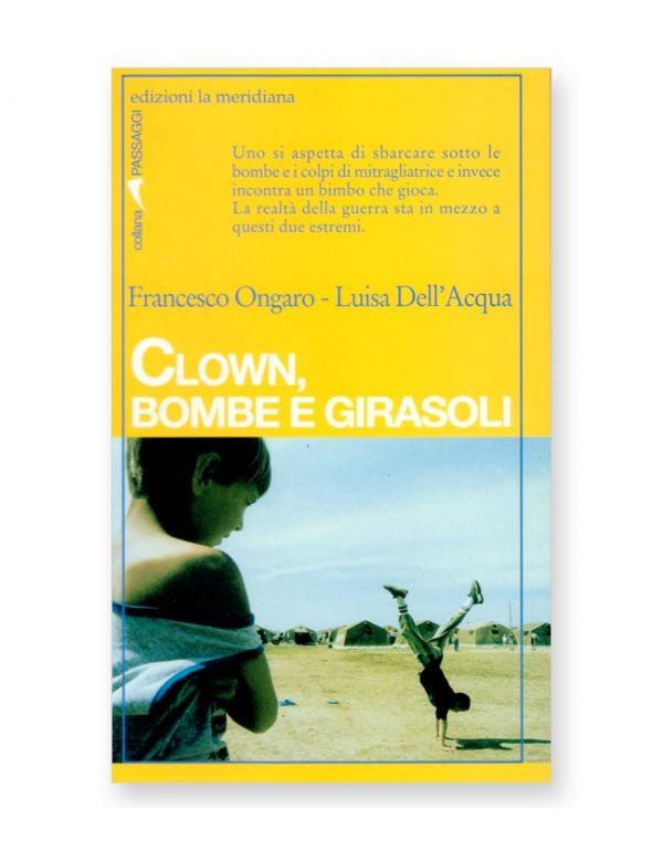 Clown, bombe e girasoli